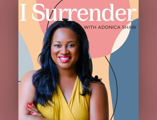 I Surrender Postcast – With Adonica Shaw